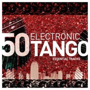 Electronic Tango Essentials 2013 CD1